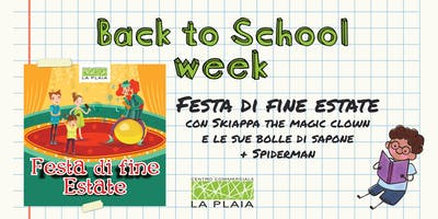 Festa di fine Estate con le bolle di sapone [Back to School Week]