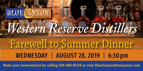 Blue Canyon & Western Reserve Distillers Farewell to Summer Dinner tickets