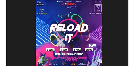 RELOAD IT tickets