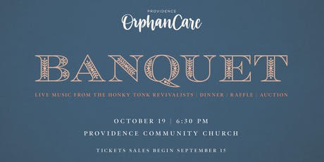 Providence Orphan Care Banquet tickets