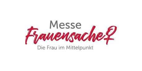 Messe FrauenSache Rosenheim Tickets