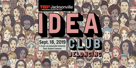 TEDxJacksonville Idea Club: Belonging tickets