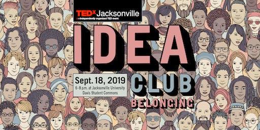 TEDxJacksonville Idea Club: Belonging