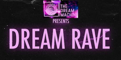 Dream Rave 3 tickets