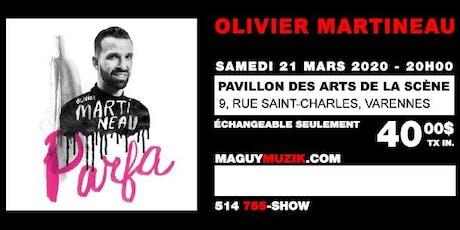 Olivier Martineau, ''Parfa'', supplémentaire ! billets