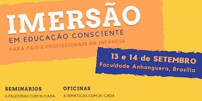 IMERSÃO EM EDUCAÇÃO CONSCIENTE - BRASÍLIA