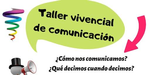 Taller vivencial de Comunicación