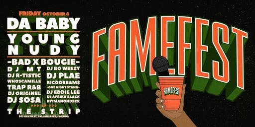 FAME FEST | Tallahassee's First Hip-Hop Festival Featuring Badxbougie
