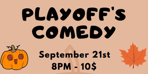 Playoff's Comedy Presents: Fall Comedy Showcase