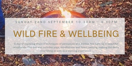 Wild Fire and Wellbeing Workshop (Grizedale Forest) tickets