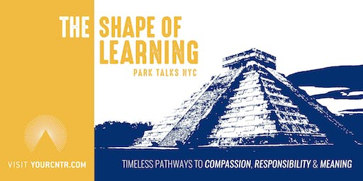 The Shape of Learning | Part 2 (Park Talks NYC)