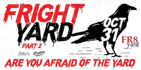 AHHHHHH!!!! It's FRIGHTyard!!! How FR8yard Does Halloween  tickets