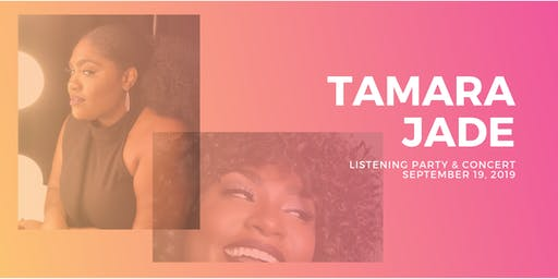 Tamara Jade Album Listening Party & Concert