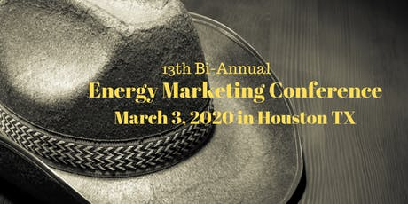 Energy Marketing Conference 13, Houston TX tickets