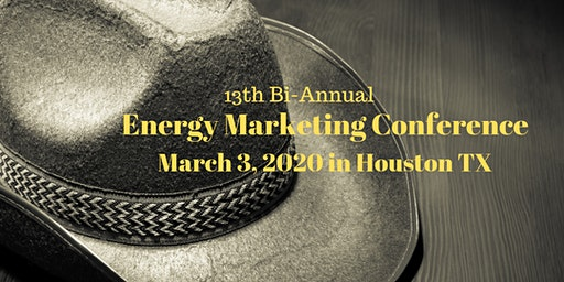 Energy Marketing Conference 13, Houston TX