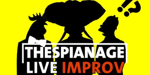 Thespianage LIVE: Improv Comedy