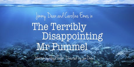 The Terribly Disappointing Mr Pummel tickets