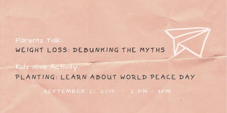 Weight Loss: Debunking the Myths | Planting: Learn about World Peace Day tickets