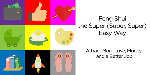 Feng Shui the Super (Super) Easy Way
