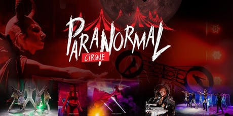 Paranormal Circus - Memphis, TN - Saturday Oct 19 at 9:30pm tickets