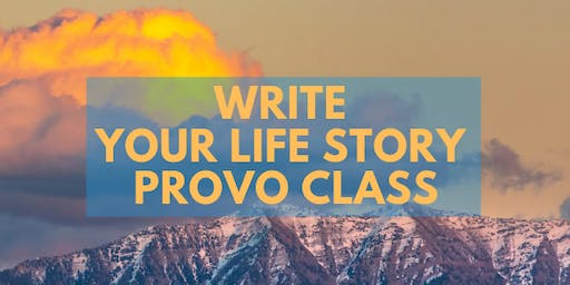 Write Your Life Story - one day class in Provo