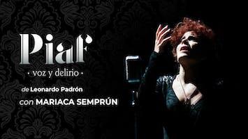 """""""Piaf: Voz Y Delirio"""""""