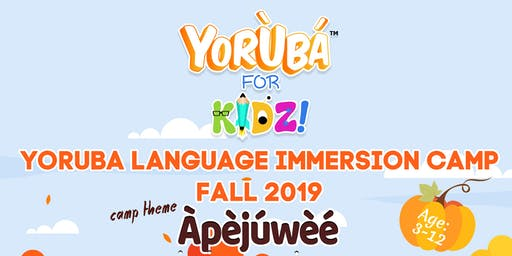 Yoruba Language Immersion Camp for Preshoolers ( Age 3-5)