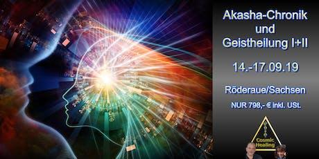 Akasha Chronik lesen und Geistheilung I+II - Cosmic Healing Tickets
