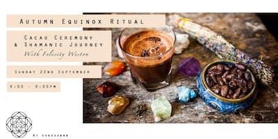 Autumn Equinox Ritual: Cacao Ceremony & Shamanic Journey