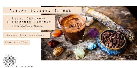 Autumn Equinox Ritual: Cacao Ceremony & Shamanic Journey tickets