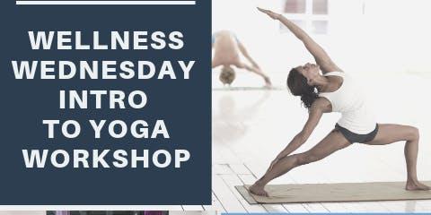 Intro to Yoga Workshop(Wellness Wednesday)