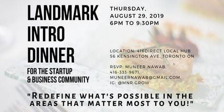 Landmark Intro Dinner for Startup & Business People, Hosted by Muneer Nawab tickets