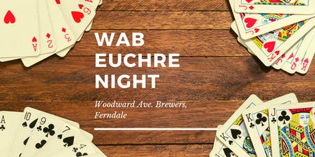 Euchre Night at The WAB, Ferndale tickets