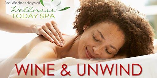 Wine & Unwind- Free Wine, Chocolate, Networking & Massage Demos