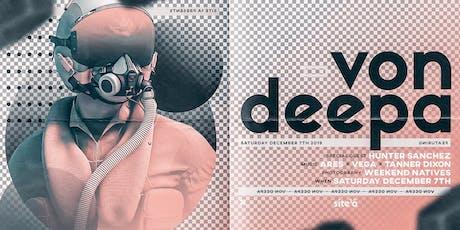 VON DEEPA [at] SITE 1A tickets
