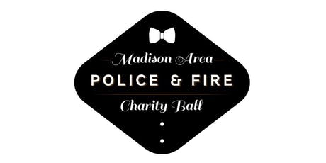 2019 Madison Area Police and Fire Charity Ball tickets