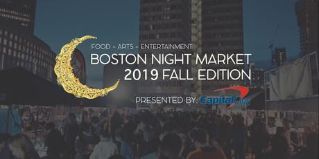 Boston Night Market 2019: Fall Edition Presented by Capital One tickets