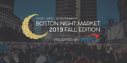 Boston Night Market 2019: Fall Edition Presented by Capital One