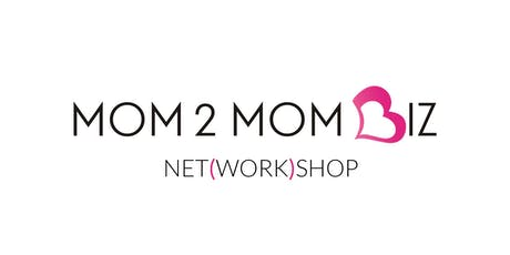 MOM2MOM BIZ NET(WORK)SHOP #40 - OAKVILLE tickets
