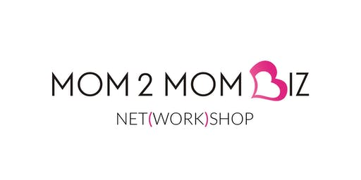 MOM2MOM BIZ NET(WORK)SHOP #40 - OAKVILLE