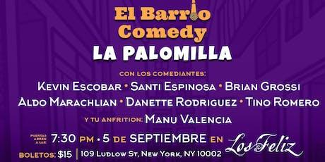 El Barrio Comedy: La Palomilla tickets