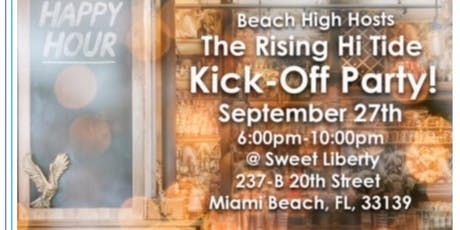 The Rising Hi Tide Kick off Party! tickets