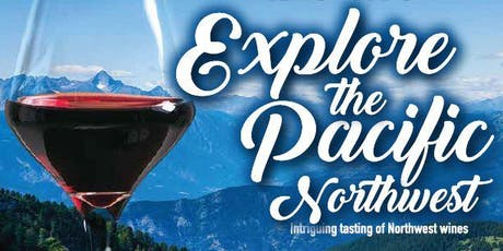 Wine Club: Exploring the Pacific Northwest  tickets