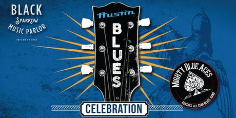 Black Sparrow Austin Blues Celebration with Mighty Blue Aces tickets