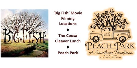 Big Fish Movie Tour & Peach Park  tickets