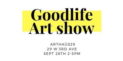 Goodlife Art Show