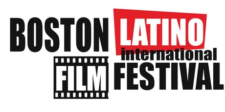 Boston Latino International Film Festival 2019 tickets
