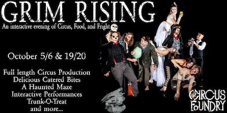 Grim Rising: An interactive evening of Circus, Food, and Fright! tickets