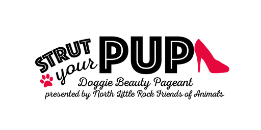 Strut Your Pup Doggie Beauty Pageant - Presented by NLR Friends of Animals