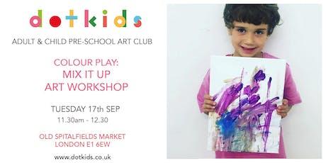 Pre-School Art Club: Mix It Up! Paint Play Children's Art Workshop tickets